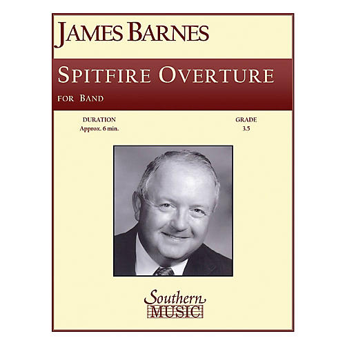 Southern Spitfire Overture Concert Band Level 3. Composed by James Barnes