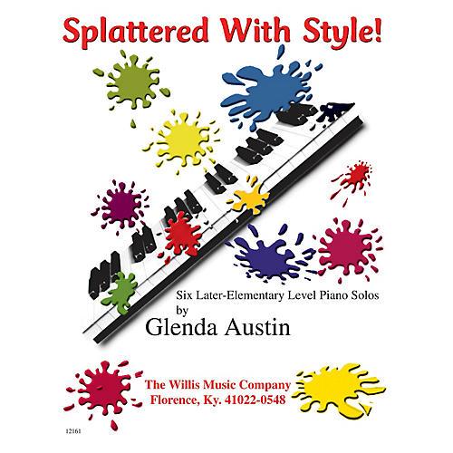 Willis Music Splattered with Style! Willis Series by Glenda Austin (Level Late Elem)-thumbnail