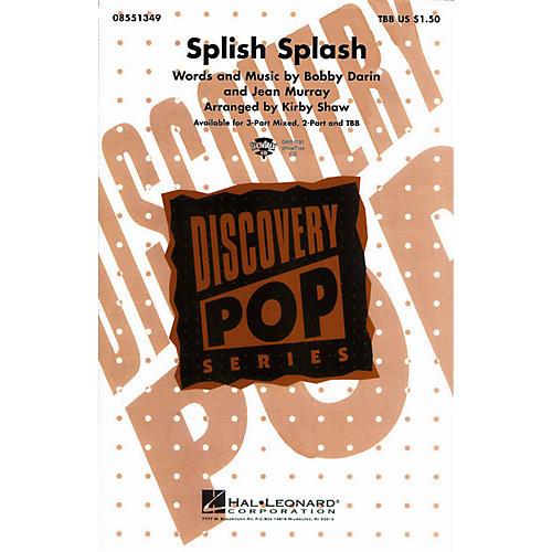 Hal Leonard Splish Splash 2-Part by Bobby Darin Arranged by Kirby Shaw-thumbnail