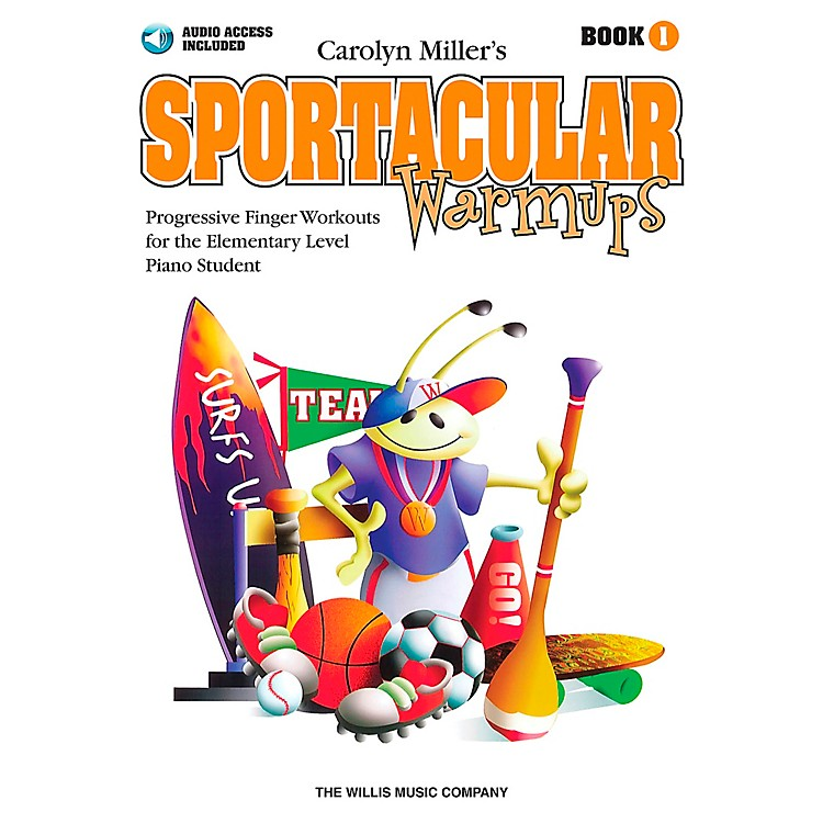 Willis Music Sportacular Warmups Book 1 Book/CD - Progressive Finger Workouts for Elementary Level Piano