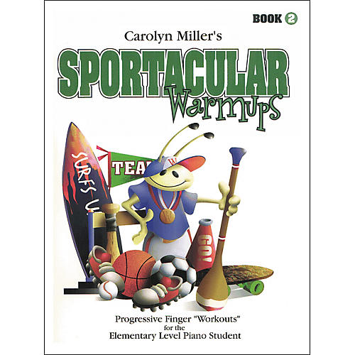 Willis Music Sportacular Warmups Book 2 Progressive Finger