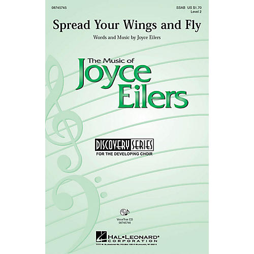 Hal Leonard Spread Your Wings and Fly SSAB composed by Joyce Eilers
