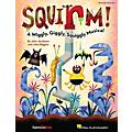 Hal Leonard Squirm! (A Wiggly, Giggly, Squiggly Musical) Performance/Accompaniment CD Composed by John Jacobson-thumbnail