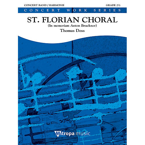De Haske Music St. Florian Choral (Score) Concert Band Level 2.5 Composed by Thomas Doss