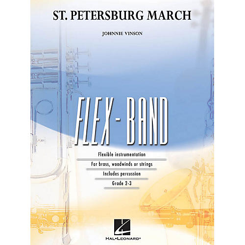 Hal Leonard St. Petersburg March Concert Band Level 2-3 Composed by Johnnie Vinson-thumbnail