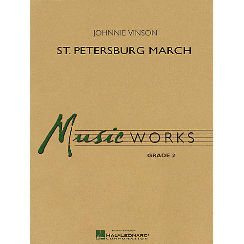 Hal Leonard St. Petersburg March Concert Band Level 2 Composed by Johnnie Vinson-thumbnail