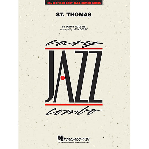Hal Leonard St. Thomas Jazz Band Level 2 by Sonny Rollins Arranged by John Berry