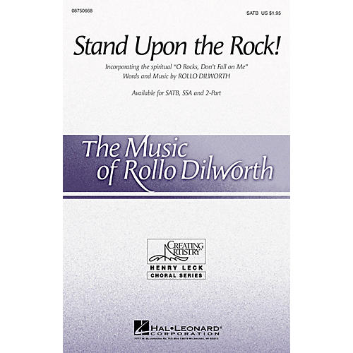 Hal Leonard Stand Upon the Rock! (with O Rocks, Don't Fall on Me) SATB composed by Rollo Dilworth-thumbnail