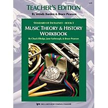 KJOS Standard Of Excellence BK3,MSC THRY/HISTORY WB-TEACHER