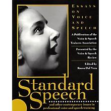 Applause Books Standard Speech (Essays on Voice and Speech) Applause Books Series Softcover Written by VASTA