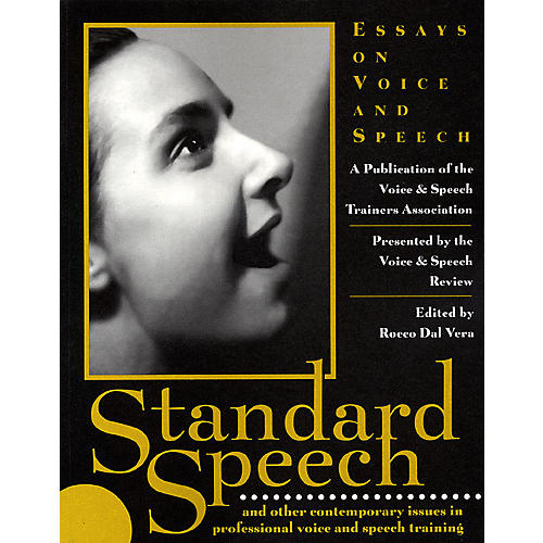 Applause Books Standard Speech (Essays on Voice and Speech) Applause Books Series Softcover Written by VASTA