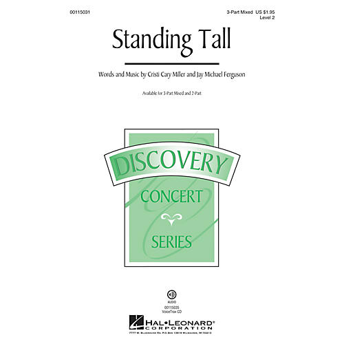 Hal Leonard Standing Tall (Discovery Level 2) 3-Part Mixed composed by Cristi Cary Miller