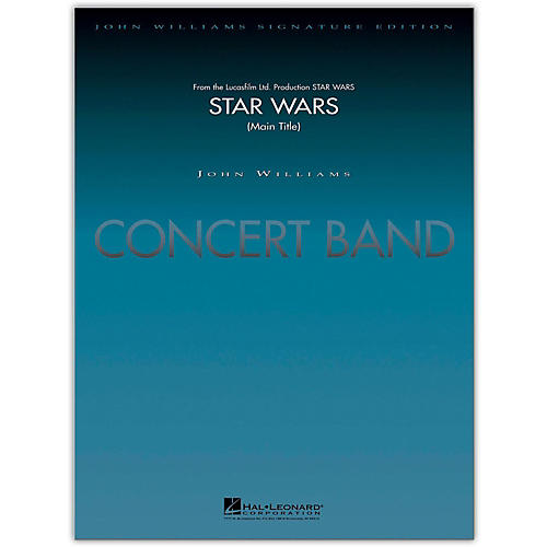 Hal Leonard Star Wars (Main Title) Concert Band Level 5-6 arranged by Stephen Bulla