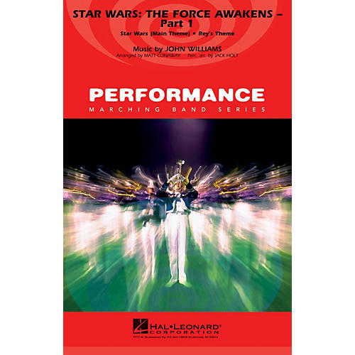 Hal Leonard Star Wars: The Force Awakens - Part 1 Marching Band Level 4 Arranged by Matt Conaway-thumbnail