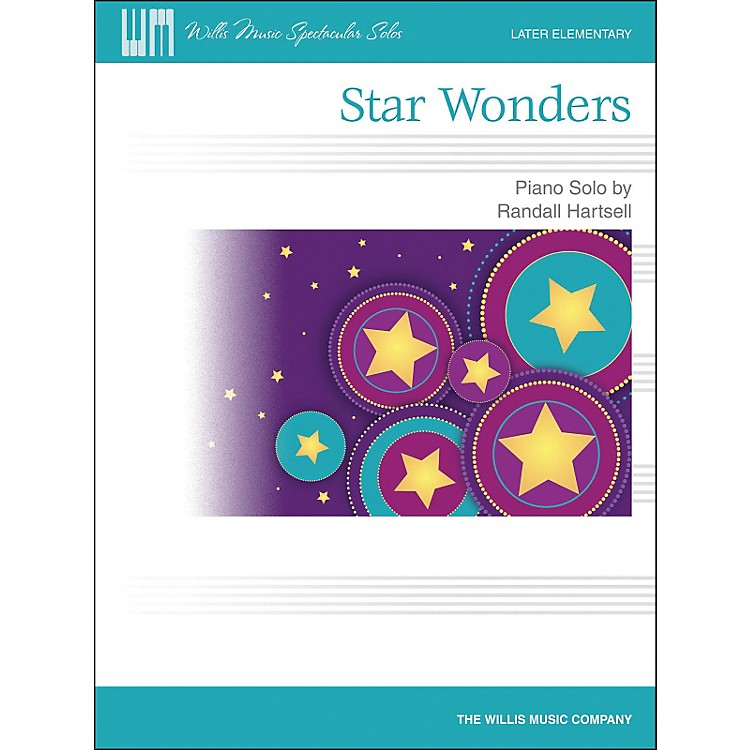 Willis MusicStar Wonders - Later Elementary Piano Solo by Randall Hartsell