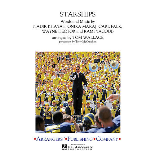 Arrangers Starships Marching Band Level 2 by Nicki Minaj Arranged by Tom Wallace