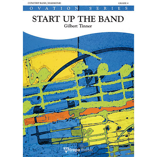 Mitropa Music Start Up the Band Full Score Concert Band Level 3 Composed by Gilbert Tinner-thumbnail