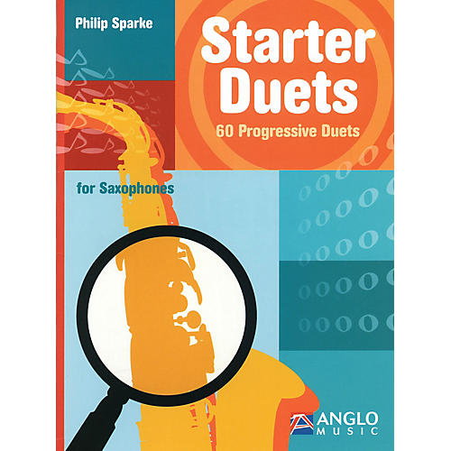 Anglo Music Starter Duets (60 Progressive Duets - Saxophone) Anglo Music Press Play-Along Series by Philip Sparke-thumbnail