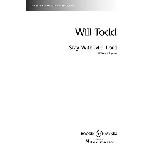 Boosey and Hawkes Stay with Me, Lord SATB composed by Will Todd-thumbnail
