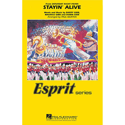 Hal Leonard Stayin' Alive Marching Band Level 3 by Bee Gees Arranged by Paul Murtha-thumbnail