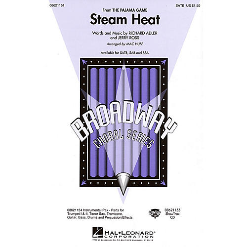 Hal Leonard Steam Heat (from The Pajama Game) SATB arranged by Mac Huff