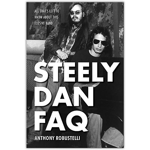 Hal Leonard Steely Dan FAQ: All That's Left to Know About This Elusive Band-thumbnail
