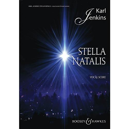Boosey and Hawkes Stella Natalis (Sop Solo, Mixed Chorus, opt. SSA Chorus, and Vocal Score) SATB composed by Karl Jenkins-thumbnail