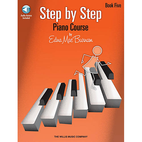 Willis Music Step by Step Piano Course - Book 5 (Bk/Audio) Willis Series Softcover Audio Online by Edna Mae Burnam