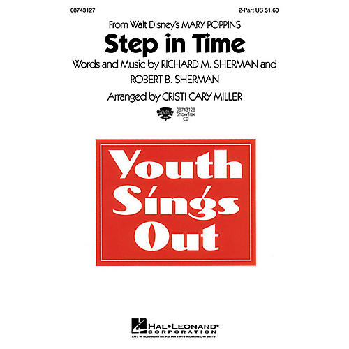 Hal Leonard Step in Time (from Mary Poppins) (2-Part and Piano) 2-Part arranged by Cristi Cary Miller