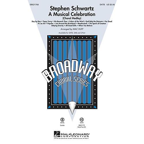 Hal Leonard Stephen Schwartz - A Musical Celebration (Choral Medley) SAB Arranged by Mac Huff
