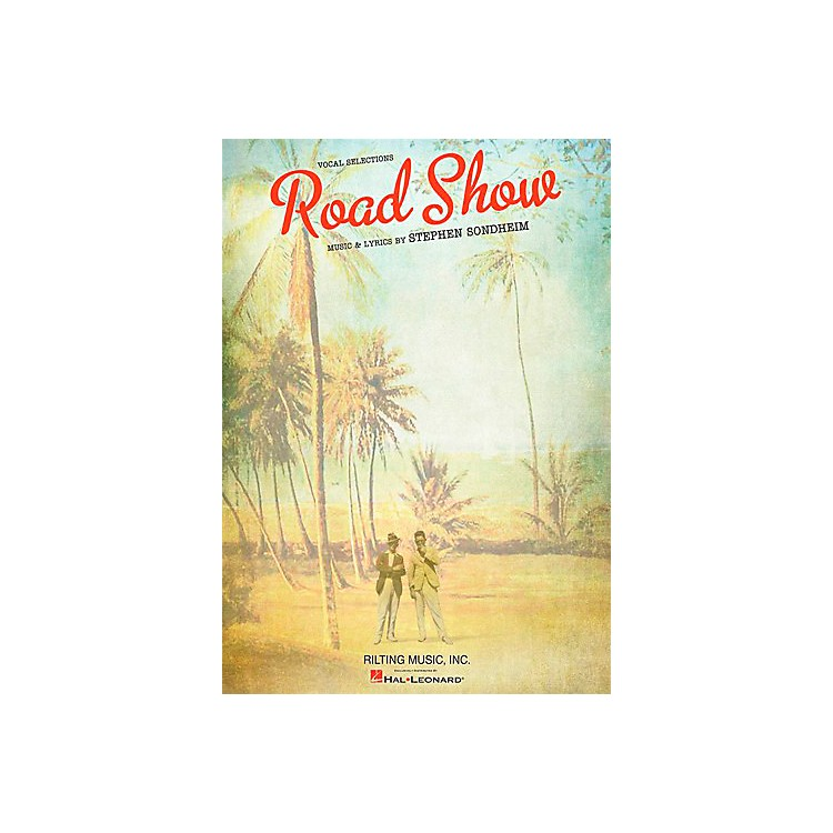 Hal LeonardStephen Sondheim - Road Show Vocal Selections