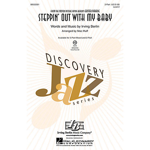 Hal Leonard Steppin' Out with My Baby (Discovery Level 2) 2-Part arranged by Mac Huff-thumbnail