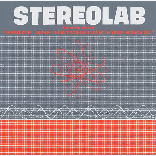 Alliance Stereolab - The Groop Played Space Age Batchelor Pad