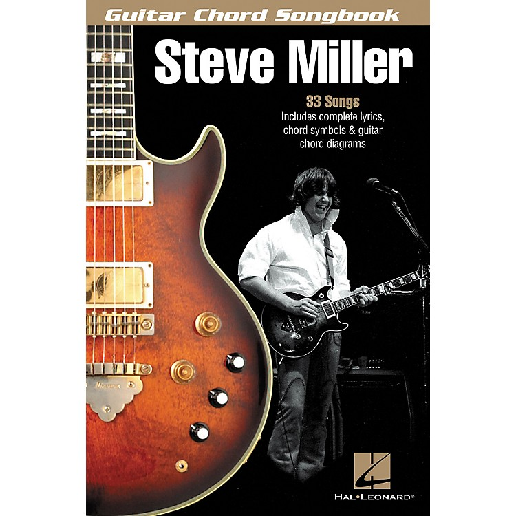 Hal LeonardSteve Miller - Guitar Chord Songbook
