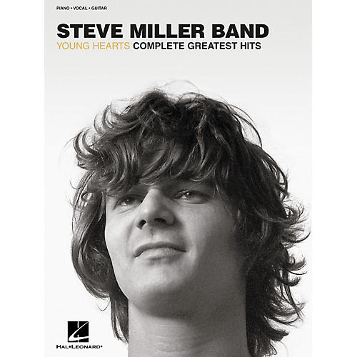 Hal Leonard Steve Miller Band - Young Hearts Piano/Vocal/Guitar Songbook