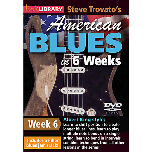 Licklibrary Steve Trovato's American Blues in 6 Weeks (Week 6) Lick Library Series DVD Performed by Steve Trovato-thumbnail