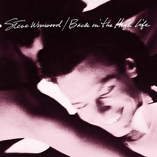 Alliance Steve Winwood - Back In The High Life