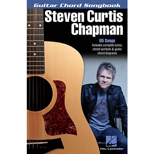 Hal Leonard Steven Curtis Chapman Guitar Chord Songbook Series Softcover Performed by Steven Curtis Chapman