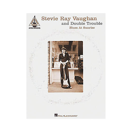 Hal Leonard Stevie Ray Vaughan & Double Trouble Blues at Sunrise Guitar Tab Songbook