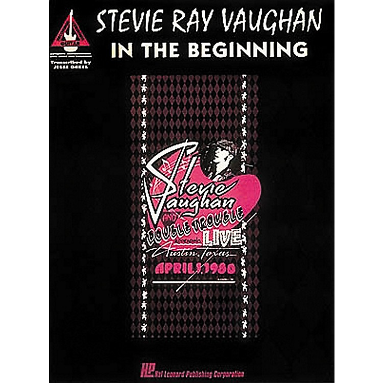 Hal Leonard Stevie Ray Vaughan In The Begininning Guitar Tab Songbook