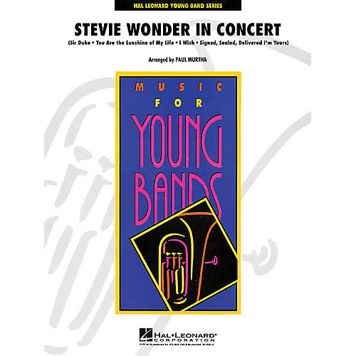 Hal Leonard Stevie Wonder in Concert - Young Concert Band Series Level 3 arranged by John Moss