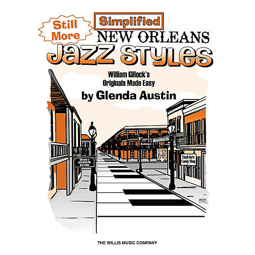 Willis Music Still More Simplified New Orleans Jazz Styles Willis Series Book by William Gillock (Level Late Elem)