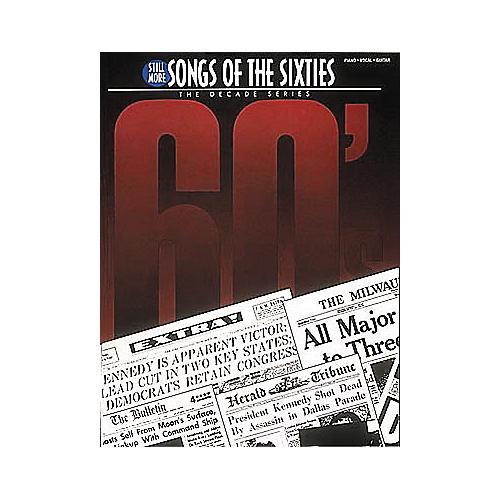 Hal Leonard Still More Songs Of The 60's Piano, Vocal, Guitar Songbook