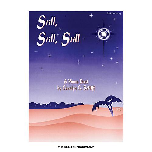 Willis Music Still, Still, Still (1 Piano, 4 Hands/Mid-Elem Level) Willis Series-thumbnail