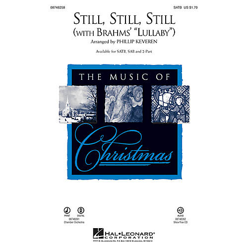 Hal Leonard Still, Still, Still (with Brahms' Lullaby) 2-Part Arranged by Phillip Keveren