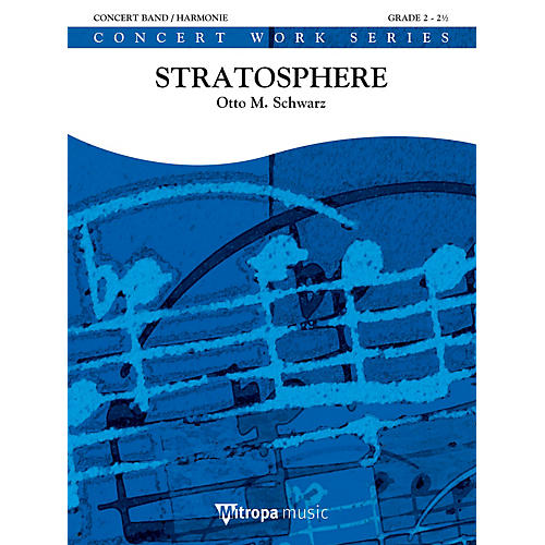 De Haske Music Stratosphere Concert Band Level 3 Composed by Otto M. Schwarz