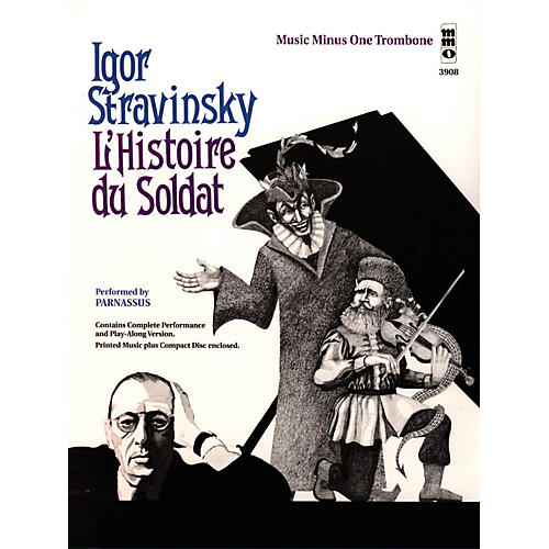 Music Minus One Stravinsky - L'Histoire du Soldat (Music Minus One Trombone) Music Minus One Series Softcover with CD