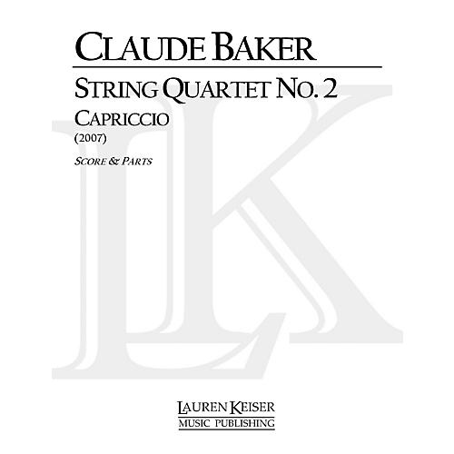 Lauren Keiser Music Publishing String Quartet No. 2: Capriccio LKM Music Series Composed by Claude Baker-thumbnail