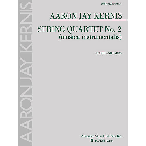Associated String Quartet No. 2 (musica instrumentalis) String Ensemble Series Composed by Aaron Jay Kernis-thumbnail