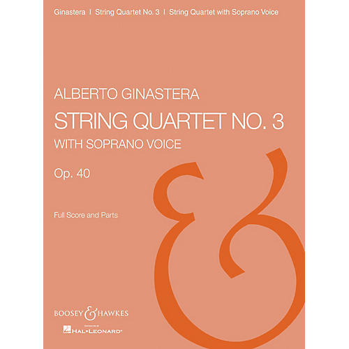Boosey and Hawkes String Quartet No. 3, Op. 40 Boosey & Hawkes Chamber Music Series Composed by Alberto E. Ginastera-thumbnail